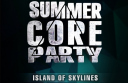 SUMMER CORE PARTY